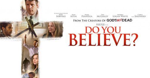 Do you believe